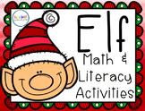 Elf Pack {Math and Literacy Activities}