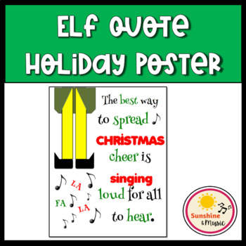 """Elf Quote Holiday Poster """"Best Way to Spread Christmas Cheer"""""""