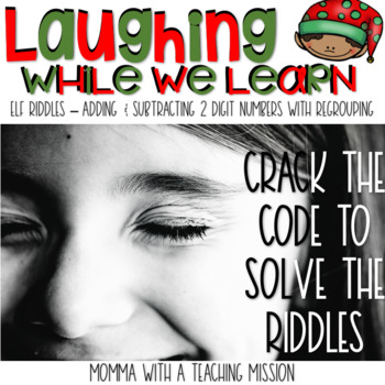 Elf Riddles through Addition & Subtraction with Regrouping