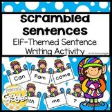 Elf Scrambled Sentences for Writing Practice in Kindergarten