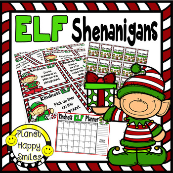 Elf Shenanigans Teaching Kindness To Students