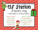 Elf Station Dramatic Play with Math and Writing Centers