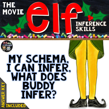 CHRISTMAS ACTIVITIES ELF THE MOVIE FOR INFERENCE SKILLS, SCHEMA, VIDEO CLIPS