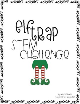 Elf Trap STEM Challenge