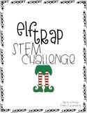 Elf Trap STEM Challenge