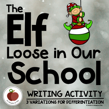 Elf Writing - Christmas Writing - Winter Activities - Creative - Holiday