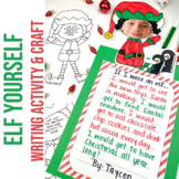 Elf Yourself Holiday Activity | Christmas Writing Center | Holiday Fun