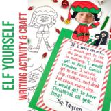 Elf Yourself Holiday Activity | Christmas Writing and Craft | Holiday Fun