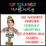 Elf Yourself-A Holiday Keepsake Craftivity