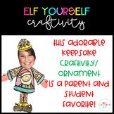 Elf Yourself-A Holiday Keepsake Craftivity