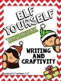 Elf Yourself - Christmas Writing and Craftivity