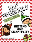Elf Yourself - Christmas Writing and Craft Activity