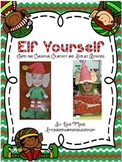 Elf Yourself Craftivities and Literacy Activities