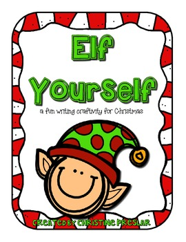 Elf Yourself Writing Craftivity