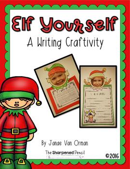 Elf Yourself Writing Craftivity