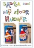 Elf and Santa Door Hanger. Christmas Activity.
