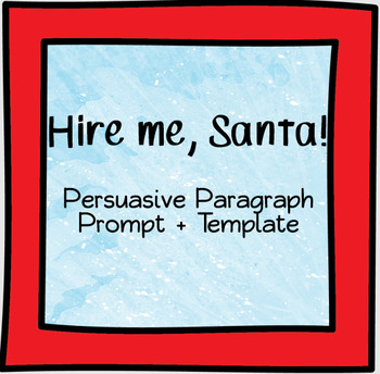Elf for Hire - FREE Persuasive Paragraph Prompt and Template