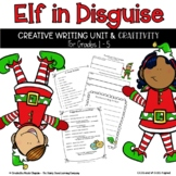 Elf in Disguise - A Creative - Narrative Christmas Writing