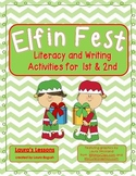 Christmas Reading and Writing Activities:  Elf-in Fest! fo