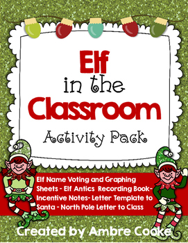 Elf Book & Elf in the Classroom Activity Pack