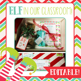 Elf in the Classroom • Editable!
