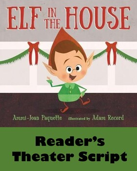 Elf in the House Reader's Theater Script