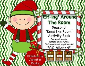 'Elf'-ing Around The Room!  **Seasonal Read the Room Activ