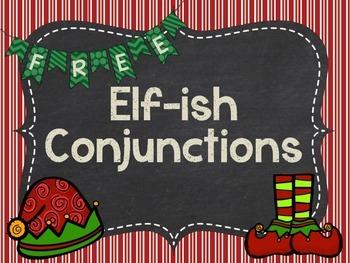 Elf-ish Conjunctions {FREEBIE}