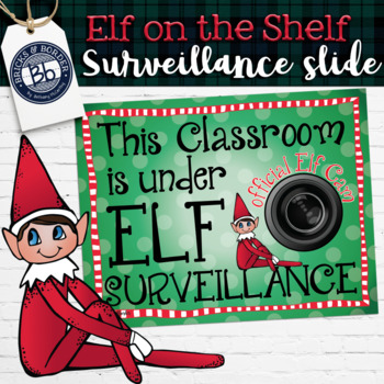Elf on the Classroom Shelf Surveillance Camera
