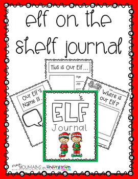 Elf On The Shelf Journal By Move Mountains In Kindergarten