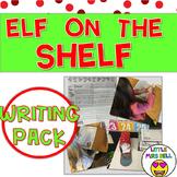 Elf on the Shelf Work on Writing