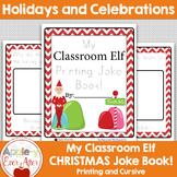 Classroom Elf themed Printing and Cursive Joke Book!