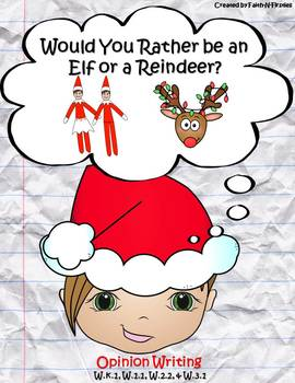Elf or Reindeer? Opinion Writing