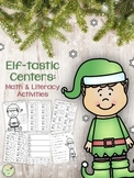 Elf-tastic Centers:  Math & Literacy Activities for Your F