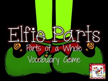 Elfie Parts of a Whole PowerPoint Game