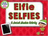 Elfie Selfies  - A Social Studies Activity