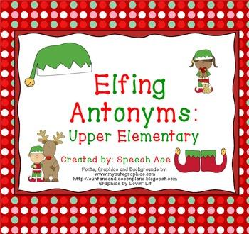 Elfing Antonyms: Upper Elementary