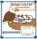 Eli Eagle's Long e Sort ~Cut & Paste Worksheet