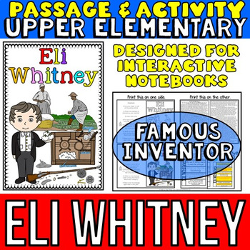 Eli Whitney: Biography Reading Passage: Famous Inventor