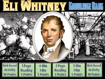 Eli Whitney (Cotton Gin, Interchangeable Parts) Digital Knowledge Bank
