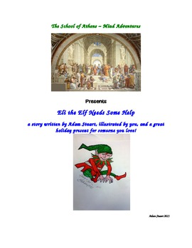 Eli the Elf Needs Some Help ~ A Story You Illustrate