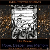 Elie Wiesel: Hope, Despair and Memory