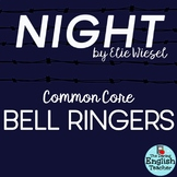Elie Wiesel Night Common Core Bell Ringers