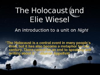 Elie Wiesel Night Intro Slideshow Notes