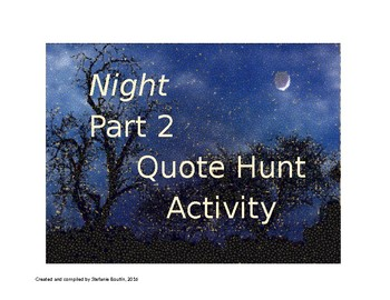 Elie Wiesel Night Part 2 QUOTE HUNT and Comprehension Questions