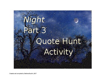 Elie Wiesel Night Part 3 QUOTE HUNT and Comprehension Questions