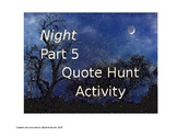 Elie Wiesel Night Part 5 QUOTE HUNT Lesson/ Activity