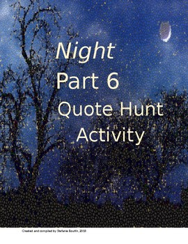 Elie Wiesel Night Part 6 QUOTE HUNT Lesson and Activity