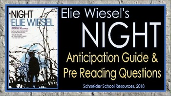 Elie Wiesel's Night: Anticipation Guide and Pre Reading Questions