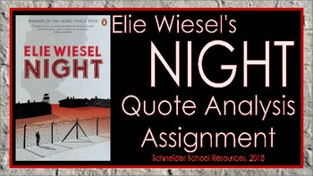 Elie Wiesel's Night: Quote Analysis Assignment